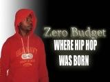 ZERO BUDGET MC