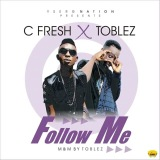 C fresh ft toblez