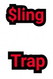 SLING TRAP
