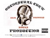 Ochestral Crew Production (RTM RECORDS)
