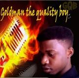 goldman the quality boy