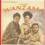 Le Groupe Wanzama (Tamasha Records)