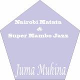 Juma Muhina Super Mambo Jazz (Jojo Records)