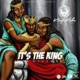 It's The King by King Kaka