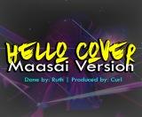 Ruth - Hello Cover [Maasai Version]