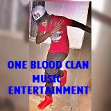 ONE BLOOD CLAN  MUSIC ENT