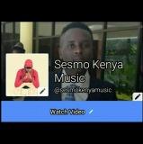 Sesmo Kenya Music