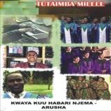 Kwaya Kuu Habari Njema Arusha (Tamasha Records)