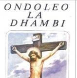 Ondoleo la Dhambi (Tamasha Records)