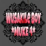 Muke-4 Wusakileboy