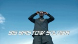BIG BRISTOW SOLDIER