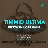 TIMMID ULTIMA