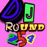 Dj Round 254