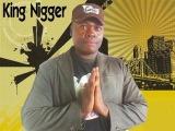 KING NIGGER