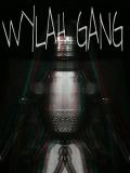 W.Y.L.A.H.GANG