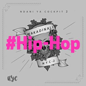 'Ndani ya Cockpit 2' - Wakadinali Mixtape'