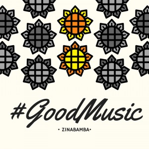 #GoodMusic (Zinabamba)