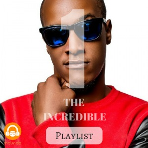 1 the Incredible Playlist