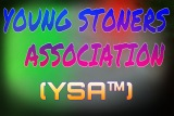 YOUNG STONERS ASSOCIATION (YSA)
