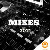2021 DJ Mixes latest ✔️