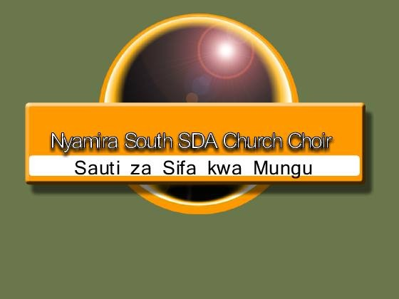 Nyamira South SDA Church Choir Music - Free MP3 Download or Listen