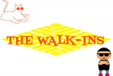 The Walk-ins