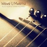 WeweuMwema(Alice njoki &Peninah Ngombo)