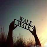 wale wale