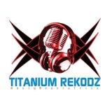 Titanium Rekodz