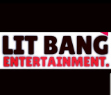 LIT BANG ENTERTAIMENT