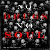 No Drugs No Soul