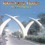 Mombasa Roots (Tamasha Records)