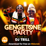 Gengetone Mix 2021 - DJ TRILL ✔️