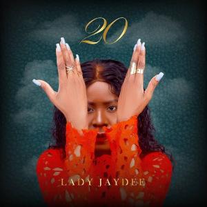 Lady Jaydee 20 - Full Album
