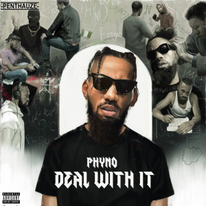 PHYNO #DealWithIT Album'