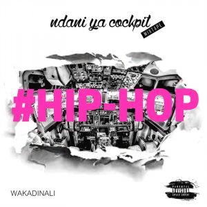 'Ndani Ya Cockpit 1' Wakadinali Mixtape