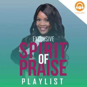 Spirit of Praise Songs South Africa