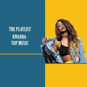 Rwanda Top Music