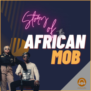 African MOB Story full Album'