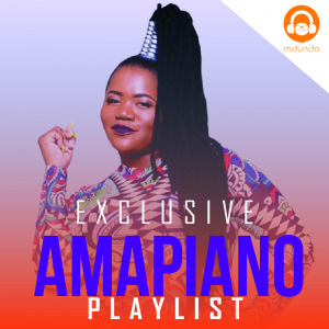 Amapiano Songs and Mix South Africa 2021