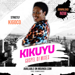 Gospel Kigoco Mixes