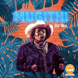Mugithi Night 2020'