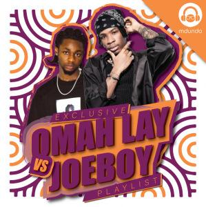 Omah Lay Vs Joeboy