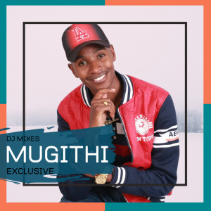 Mugithi HITS 2019'