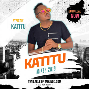 KATITU MIXES 2019'