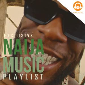 NAIJA MUSIC HITS