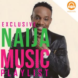 NAIJA MUSIC HITS Uganda