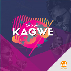Kagwe Exclusive'
