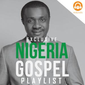 Nigeria Gospel Songs