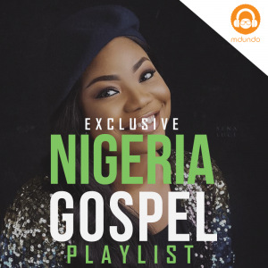 Nigeria Gospel Songs